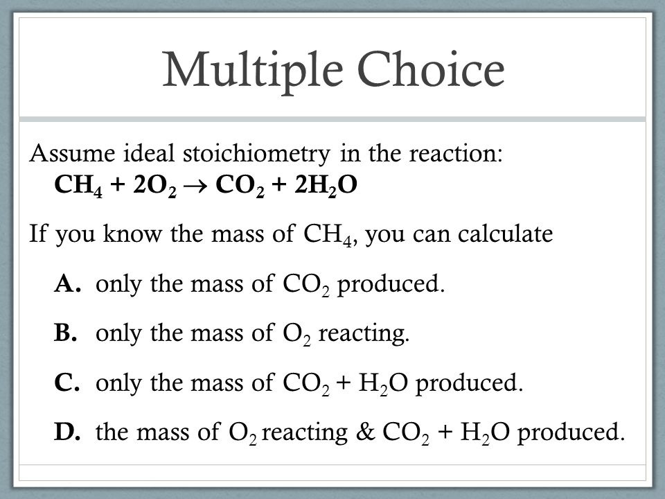 Multiple Choice What mass of NaCl can be produced by the reaction of 0.75 mol Cl 2 .
