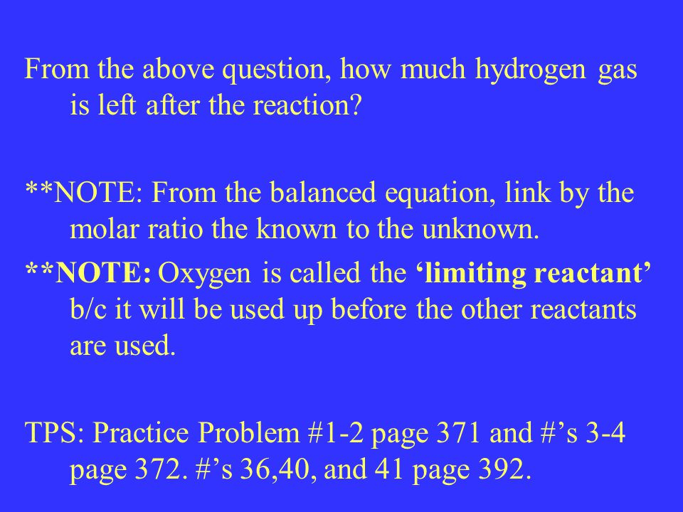 From the above question, how much hydrogen gas is left after the reaction.
