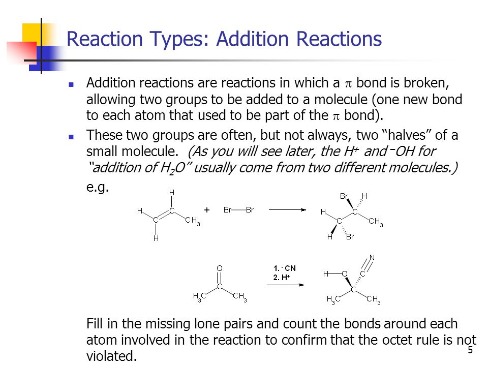 6 Reaction Types: Elimination Reactions Elimination reactions are reactions in which a  bond is formed by removal of two groups from a molecule.