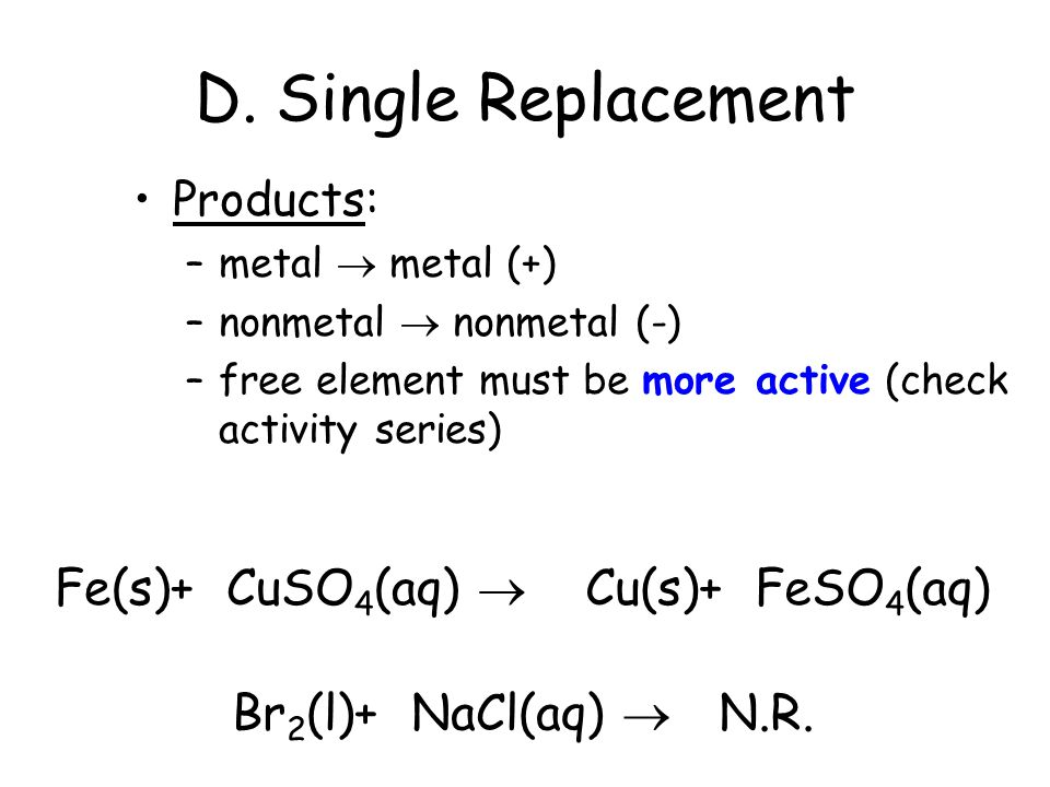 D. Single Replacement Cu(s) + 2AgNO 3 (aq)  Cu(NO 3 ) 2 (aq) + 2Ag(s)