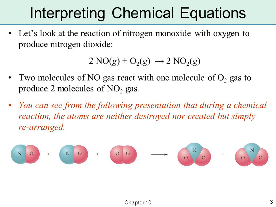 Chapter 10 4 2 NO(g) + O 2 (g) → 2 NO 2 (g) The coefficients represent molecules (or moles), so we can multiply each of the coefficients and look at more than individual molecules.