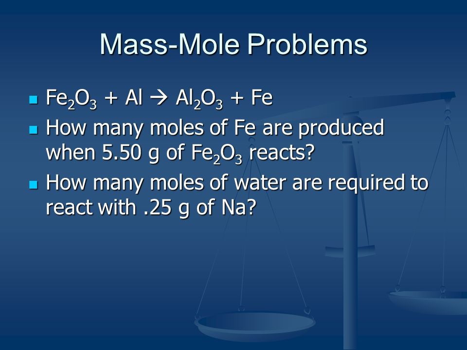 Mole-Mass Problems Mg + O 2  MgO Mg + O 2  MgO How many grams of MgO can be produced from 2.95 mol Mg reacting with oxygen.