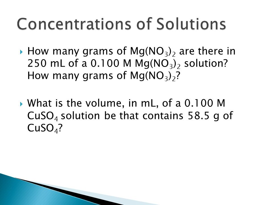  How many grams of Mg(NO 3 ) 2 are there in 250 mL of a 0.100 M Mg(NO 3 ) 2 solution.