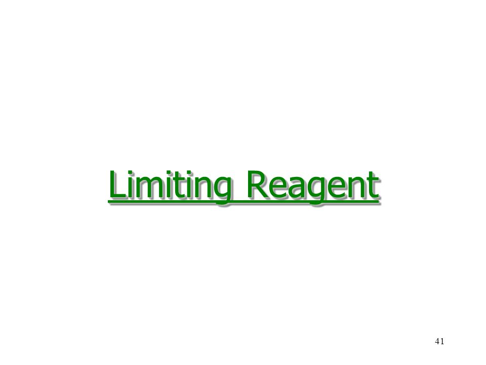 41 Limiting Reagent