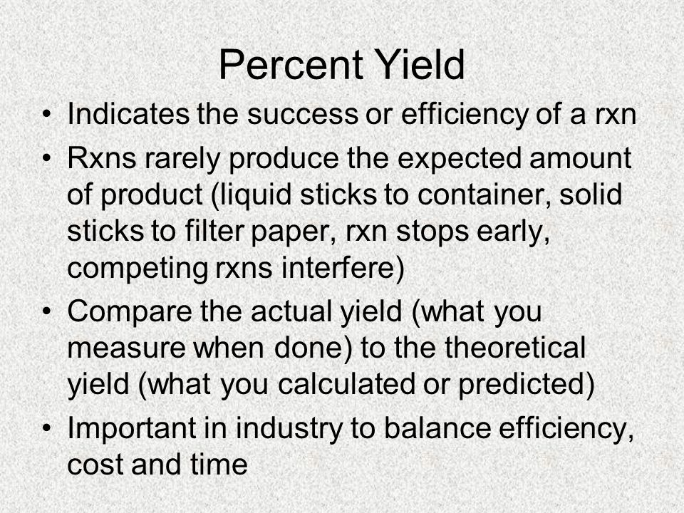 Try It What is the percent yield if 10.0 g of methane (CH 4 ) is burned producing 19.5 g of water.