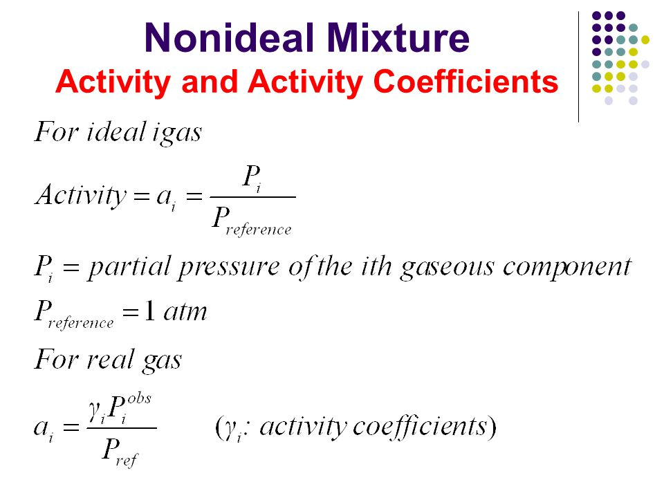 Nonideal Mixture Activity and Activity Coefficients