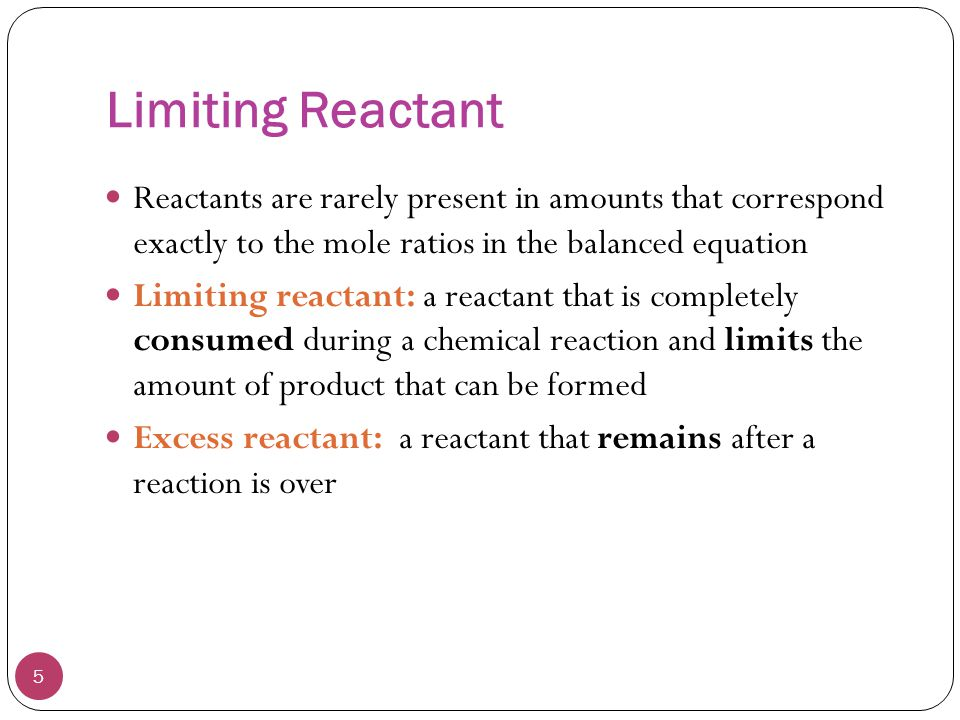 Limiting Reactant 6 The limiting reactant forms the smallest amount of product Use stoichiometry to determine which reactant produces the smallest amount of product 2 mol1 mol2 mol 4 mol1 mol L.R.