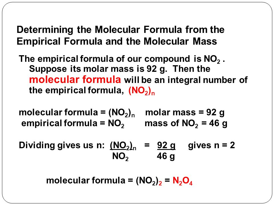 Determining the Empirical Formula in the Laboratory There are three ways to determine the empirical formula of a compound in the laboratory: 1.