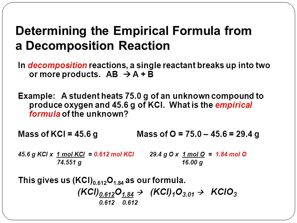 Determining the Empirical Formula from a Combustion Reaction In combustion reactions, an organic compound is burned in oxygen to produce CO 2 and water (and sometimes SO 2 ).