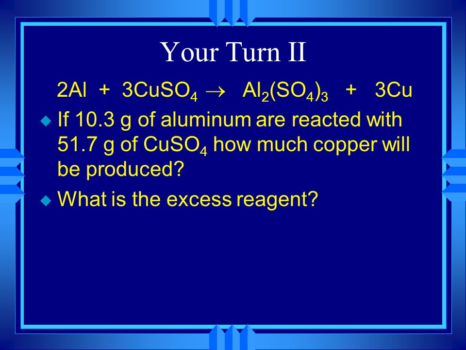 Your turn Mg + 2HCl  MgCl 2 + H 2 u If 10.1 g of magnesium and 2.87 g of HCl gas are reacted, how many grams of hydrogen gas will be produced? u What