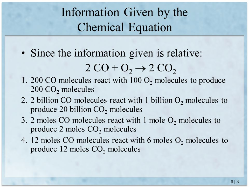 9 | 24 Compare the calculated number of moles of reactant A to the number of moles given of reactant A.