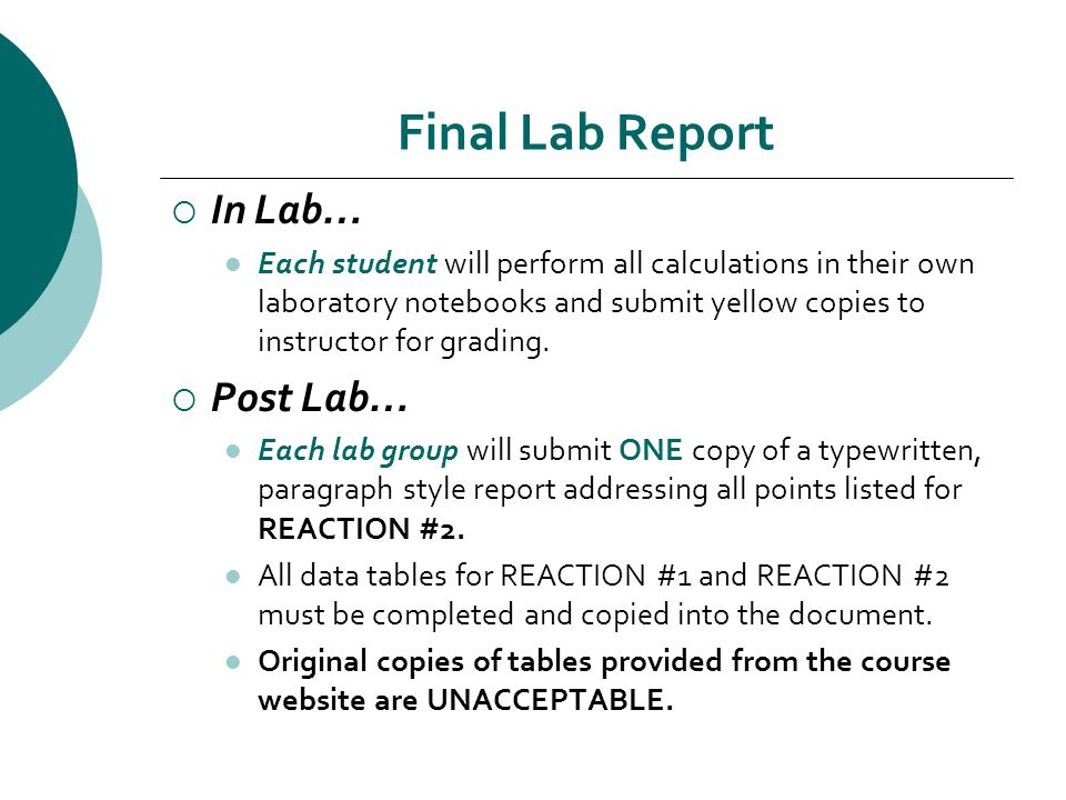 Final Lab Report  In Lab… Each student will perform all calculations in their own laboratory notebooks and submit yellow copies to instructor for grading.