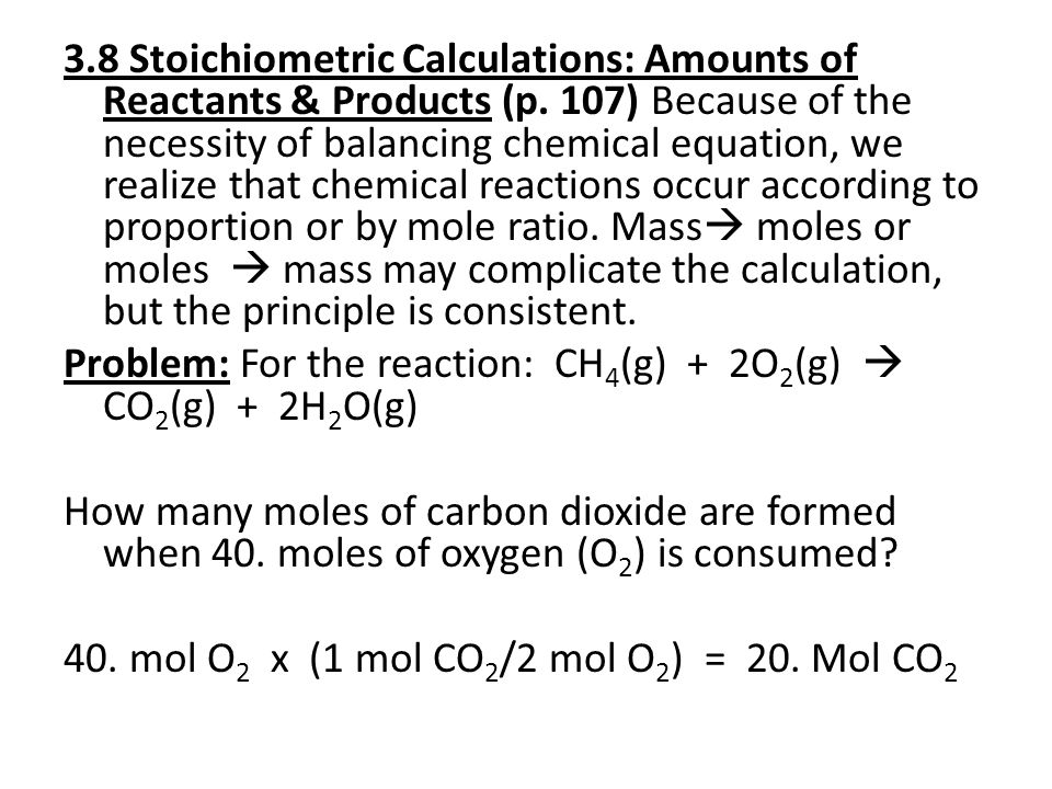 How many moles of methane are needed to form 200.moles of water.