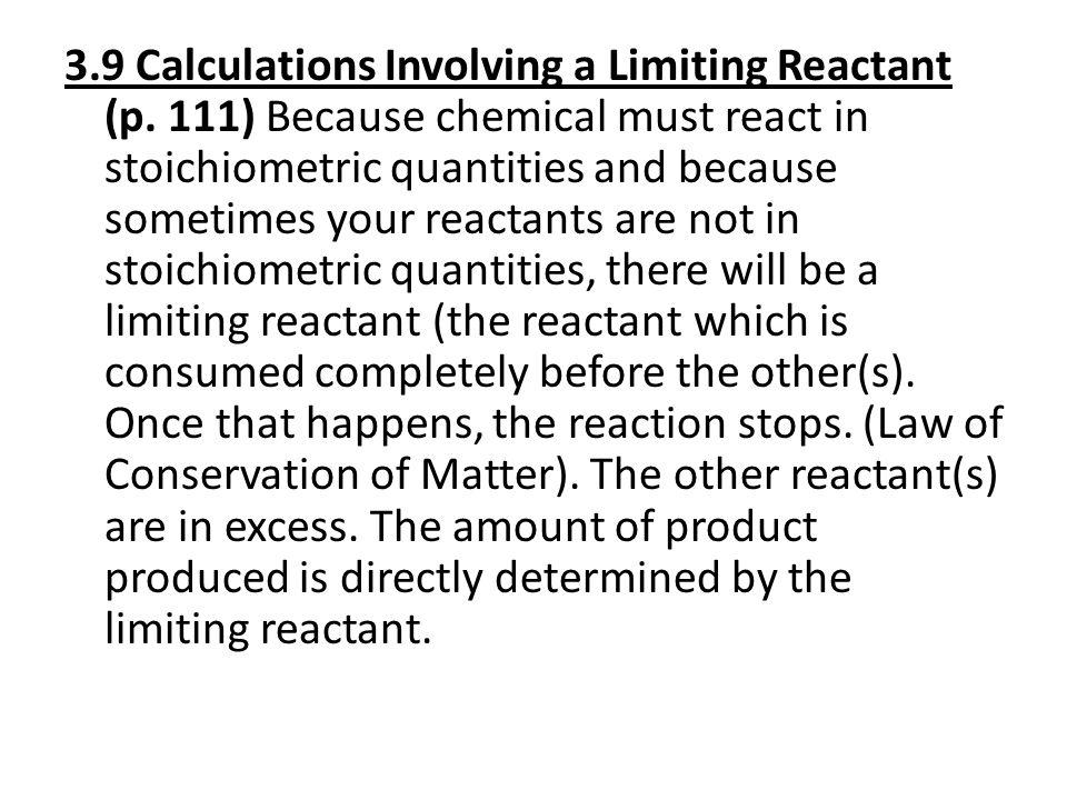 3.9 Calculations Involving a Limiting Reactant (p.