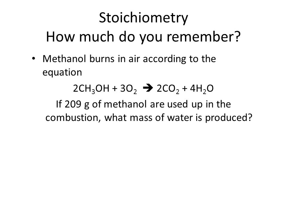 Stoichiometry How much do you remember.