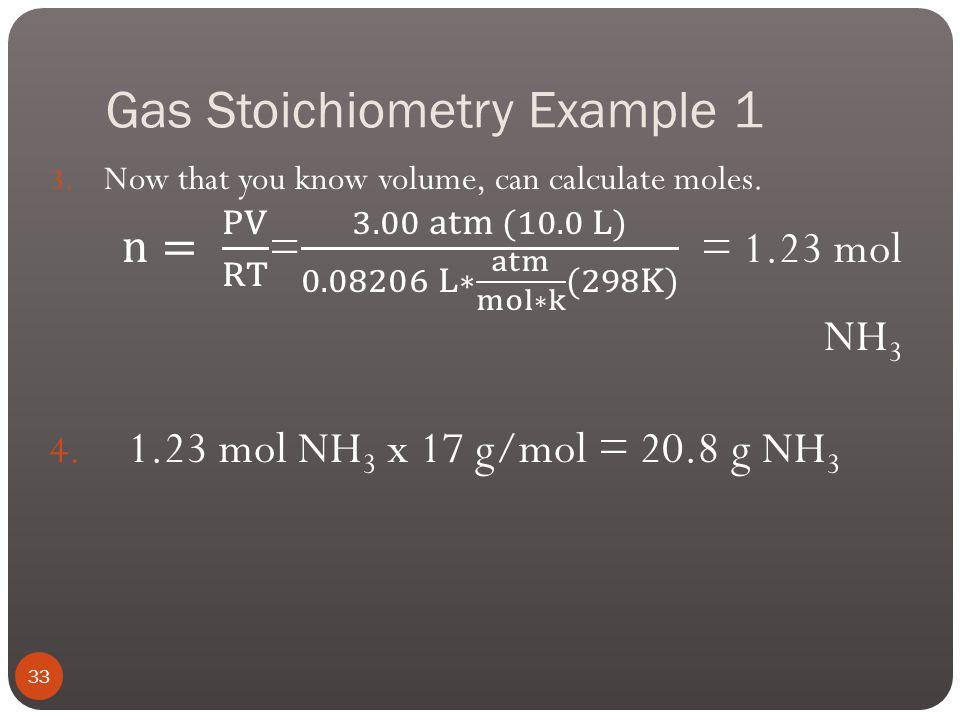 Gas Stoichiometry Example 1 32
