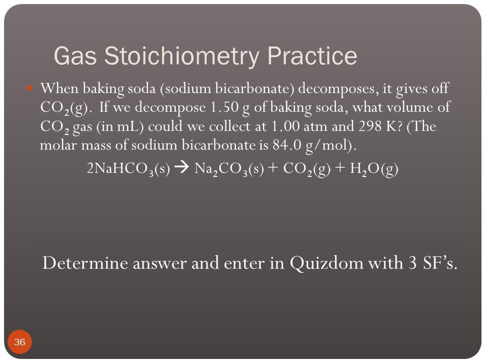 Gas Stoichiometry Example 2 35