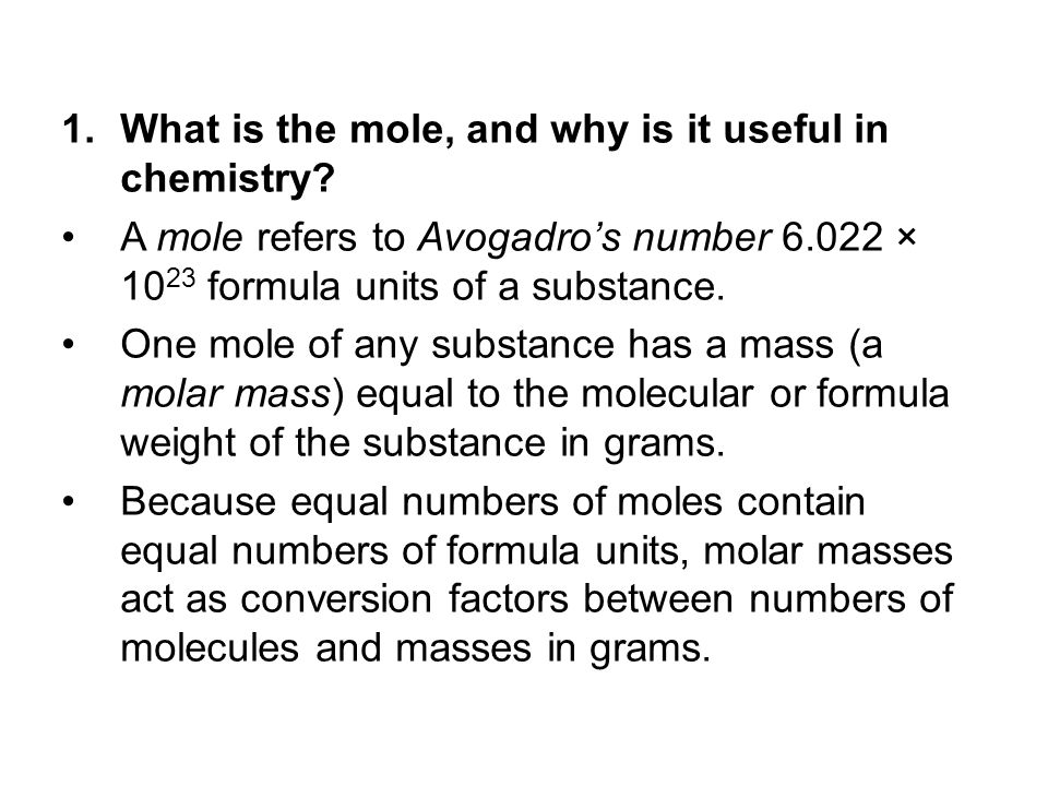 2.How are molar quantities and mass quantities related.