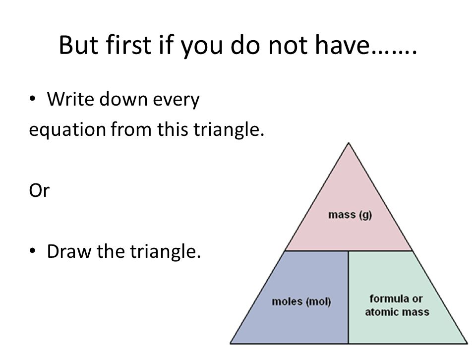 But first if you do not have……. Write down every equation from this triangle. Or Draw the triangle.
