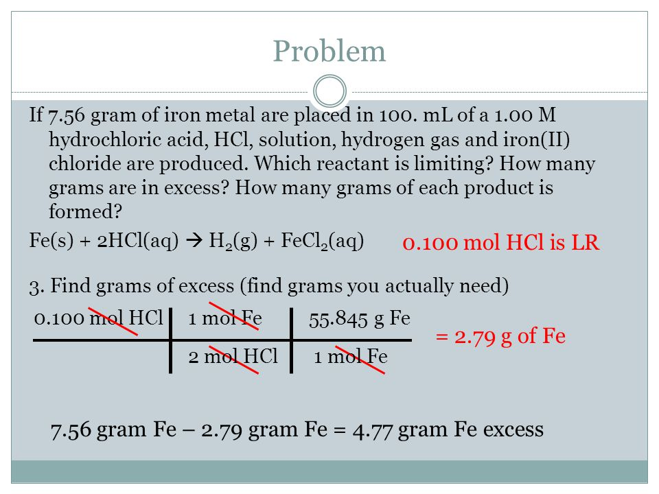 Problem If 7.56 gram of iron metal are placed in 100.