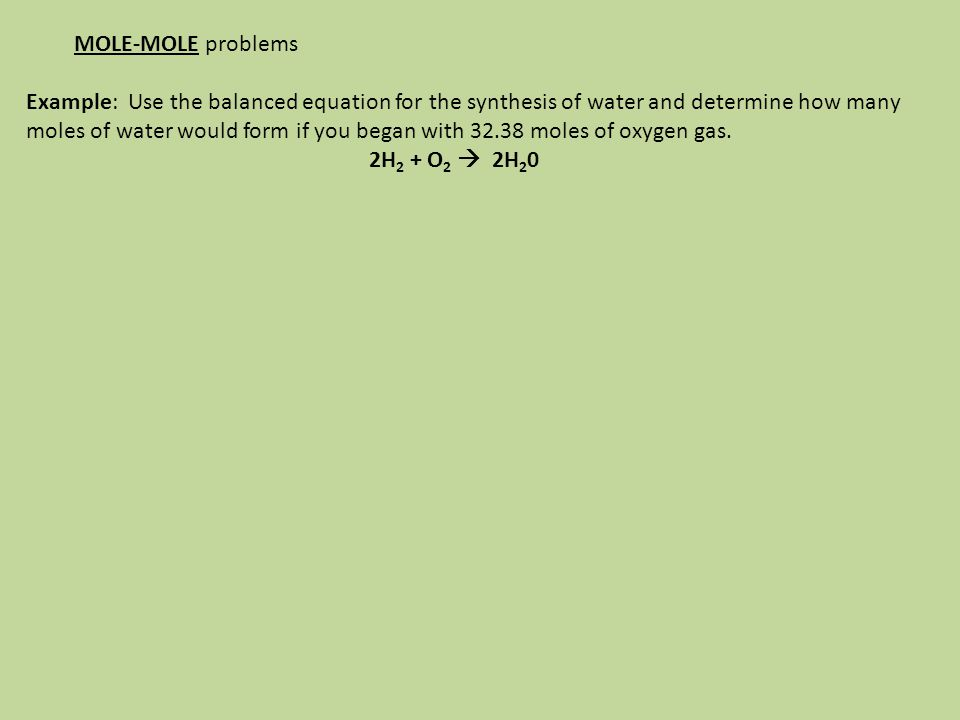 Volume (1mole = 22.4L) MASS-MASS and MASS-PARTICLE and VOLUME CONVERSION problems Volume (1mole = 22.4L)