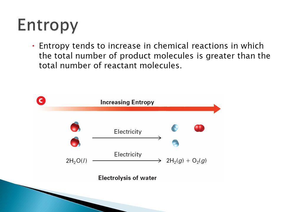  Entropy tends to increase when temperature increases.