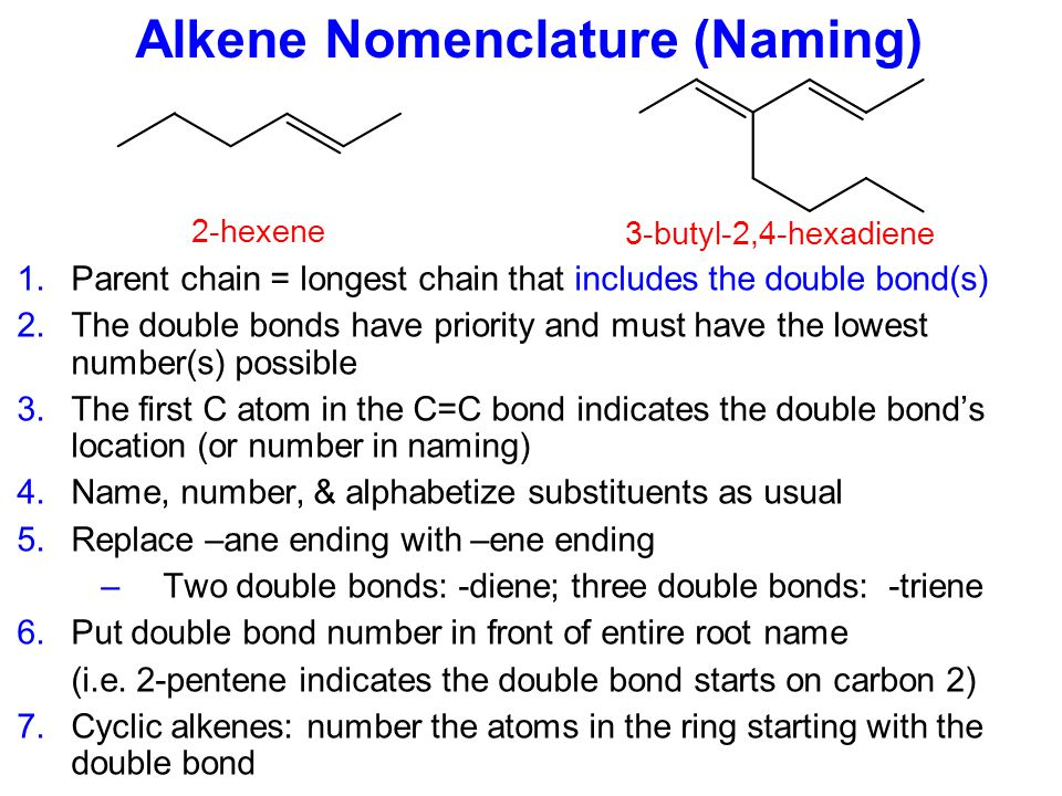 Alkenes E The double bond consists of a  bond and a  bond  bond from head-on overlap of sp 2 orbitals  bond from side-on overlap of p orbitals  bond  bond Rotating a double bond requires breaking the  bond NO FREE ROTATION at room temperature Contain at least one C=C double bond General formula: C n H 2n (like cycloalkanes) Each carbon atom in a C=C double bond is sp 2 hybridized A  bond is stronger than a  bond.