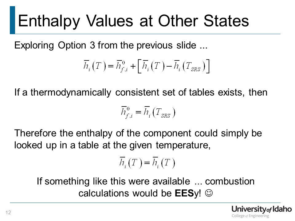 Enthalpy Values at Other States 12 Exploring Option 3 from the previous slide...