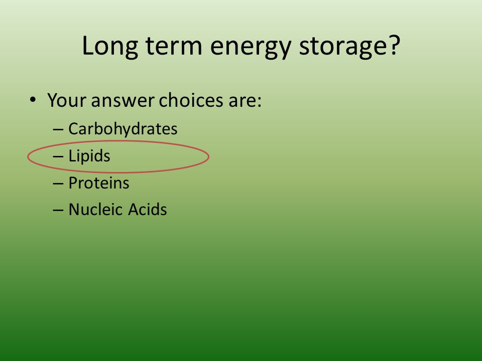 Long term energy storage.