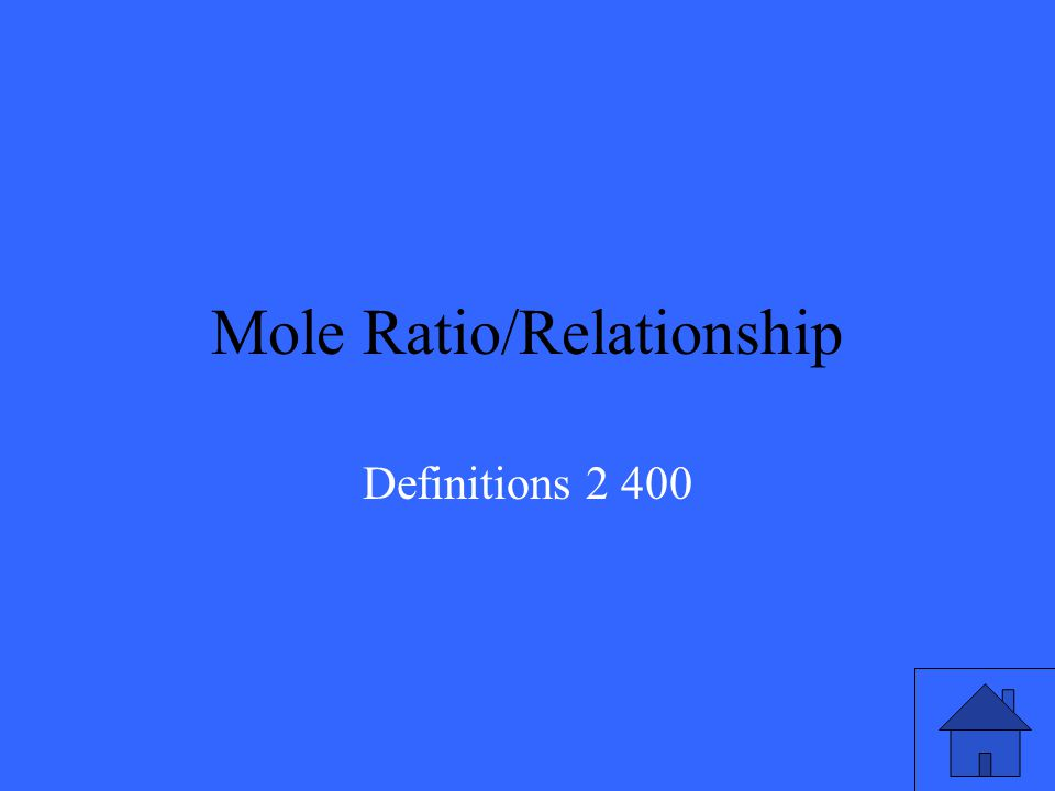 The comparison of the number of moles given by a chemical reaction and used to convert between compounds. Definitions 2 Q400
