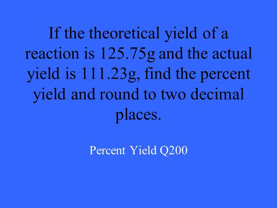 95.83% Percent Yield A100