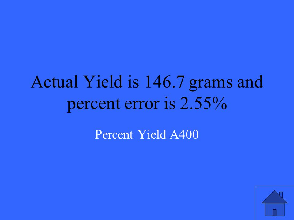 If the percent yield of an equation is 97.45% and the theoretical yield is 150.4 grams, what is the actual yield in the reaction.
