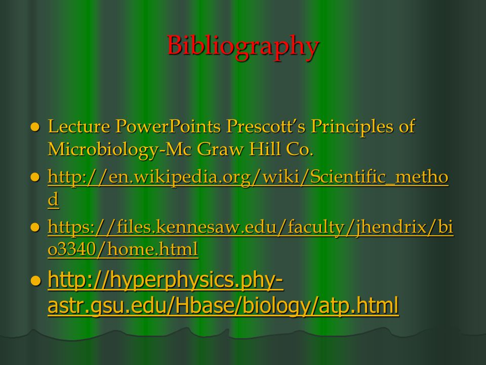 Bibliography Lecture PowerPoints Prescott's Principles of Microbiology-Mc Graw Hill Co.