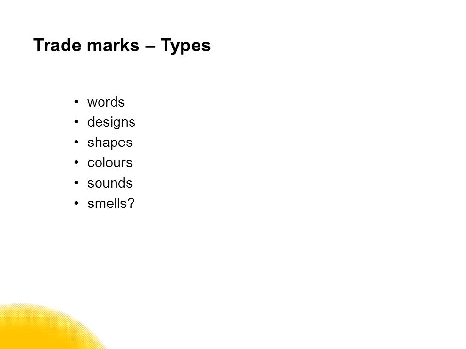 Trade marks – Types words designs shapes colours sounds smells