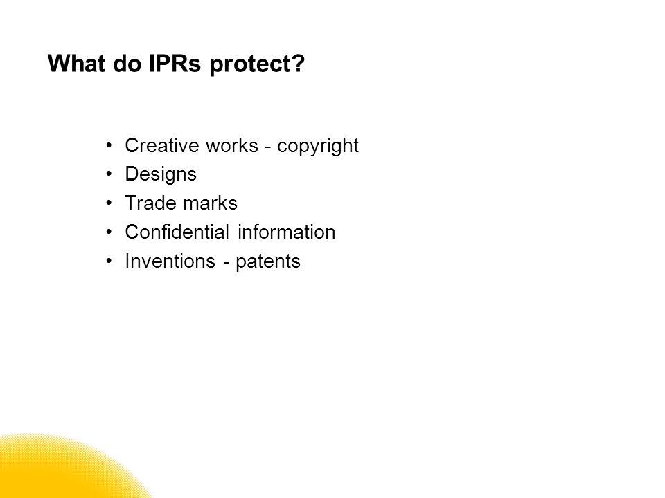 What do IPRs protect.