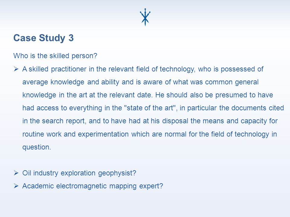 Case Study 3 Who is the skilled person.