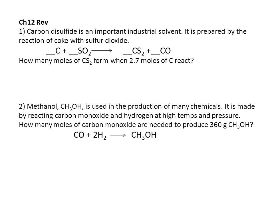 Ch12 Rev 1) Carbon disulfide is an important industrial solvent.