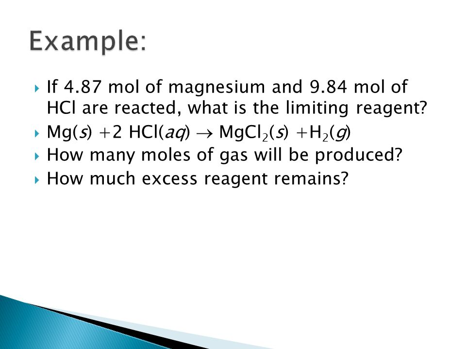  We can determine the amount of excess reagent that is left over.