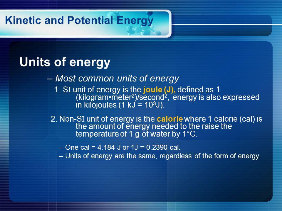 Units of energy – Most common units of energy 1.