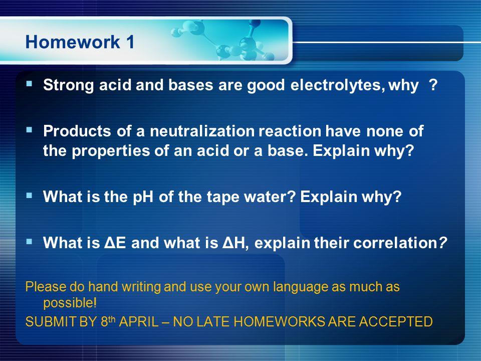 Homework 1  Strong acid and bases are good electrolytes, why .