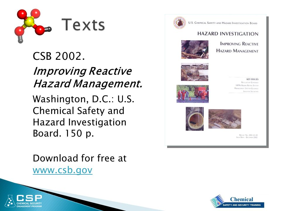 CSB 2002. Improving Reactive Hazard Management. Washington, D.C.: U.S. Chemical Safety and Hazard Investigation Board. 150 p. Download for free at www