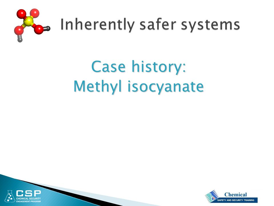 Case history: Methyl isocyanate