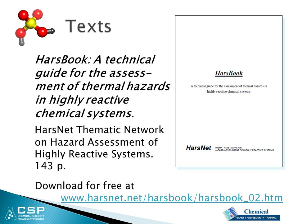 HarsBook: A technical guide for the assess- ment of thermal hazards in highly reactive chemical systems. HarsNet Thematic Network on Hazard Assessment