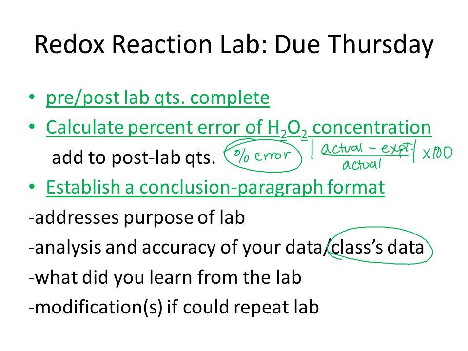 Redox Reaction Lab: Due Thursday pre/post lab qts.