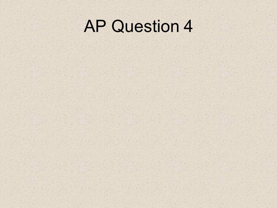 AP Question 4