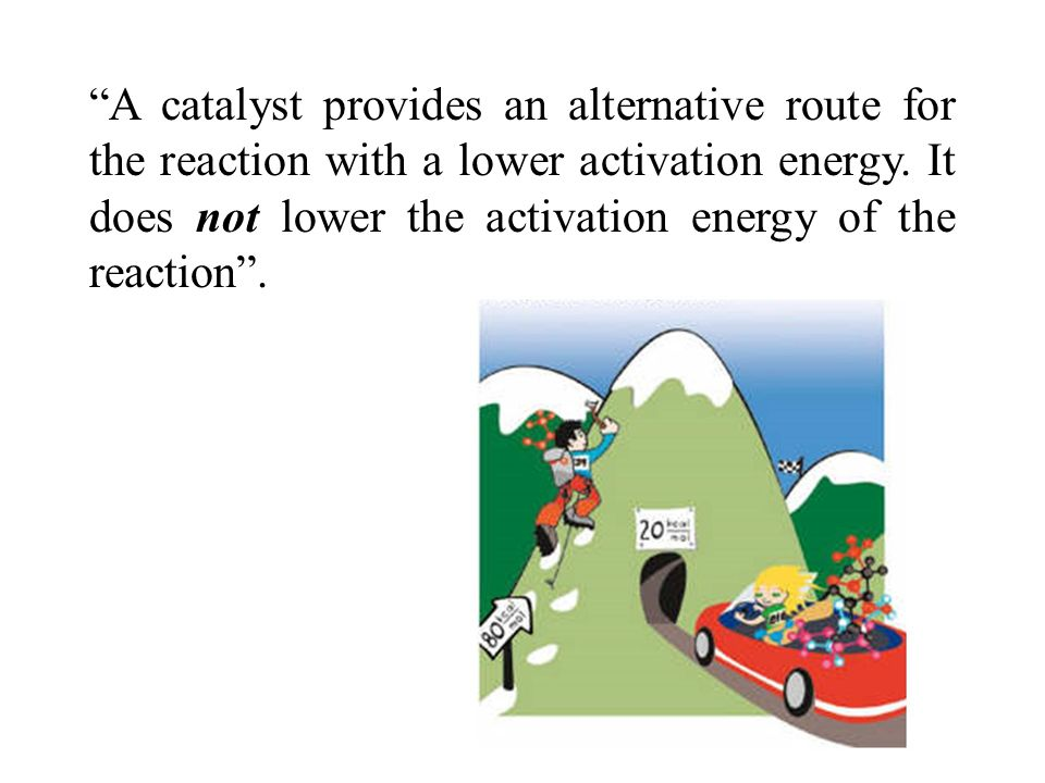 Since a catalyst makes it possible to obtain an end product by a different mechanism, it can affect both the yield and selectivity.