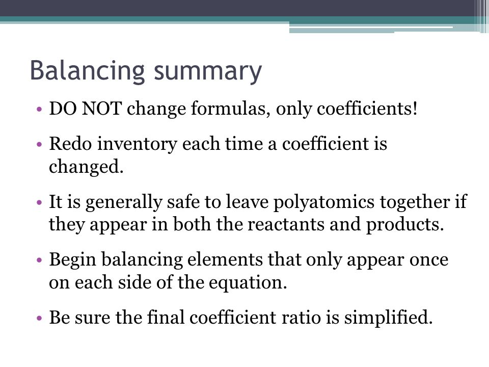 Balancing summary DO NOT change formulas, only coefficients.