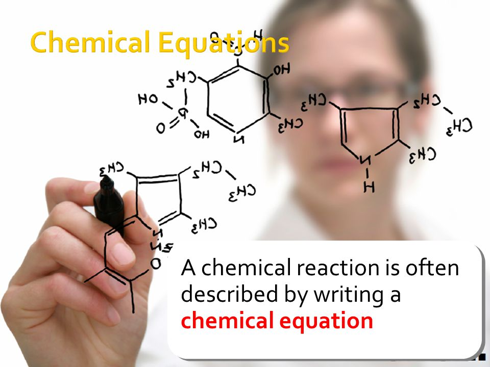 A chemical reaction is often described by writing a chemical equation