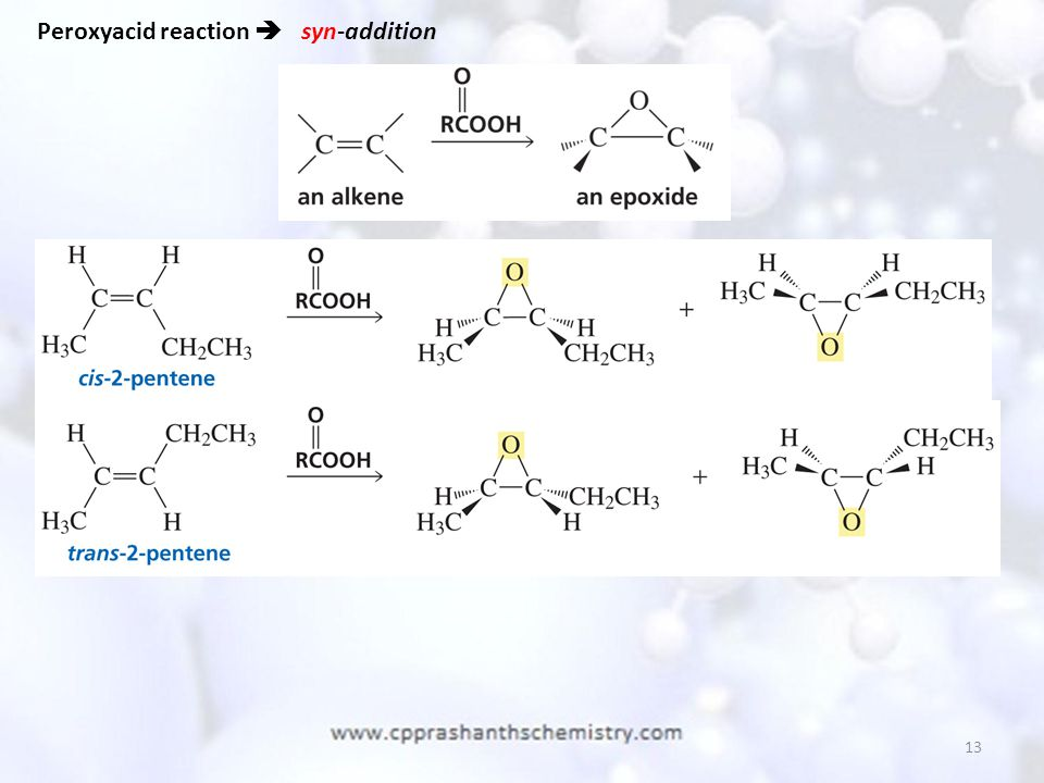 13 Peroxyacid reaction  syn-addition