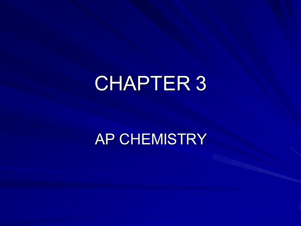 CHAPTER 3 AP CHEMISTRY